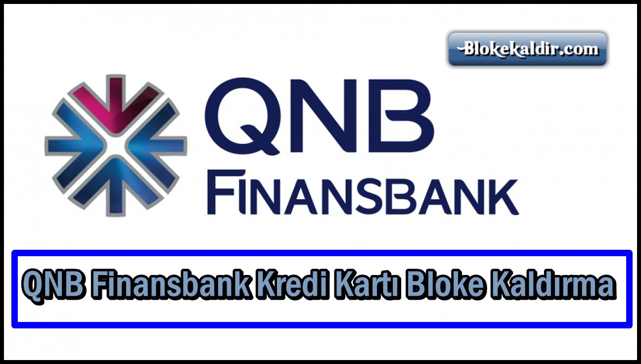 QNB Finansbank Kredi Kartı Bloke Kaldırma